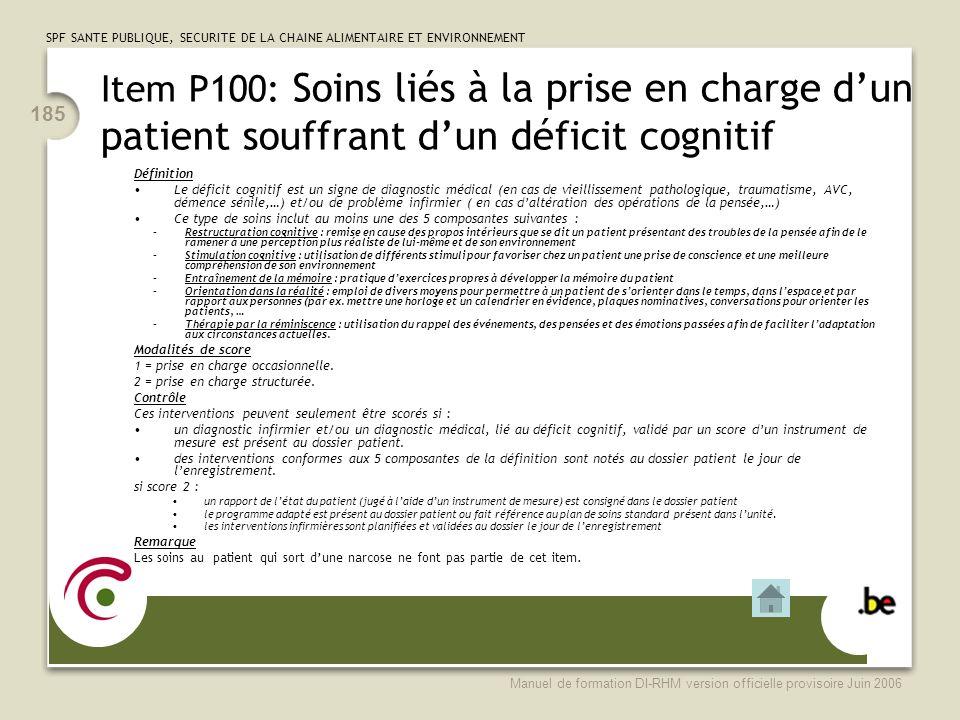 Item P100: Soins liés à la prise en charge d'un patient souffrant d'un déficit cognitif