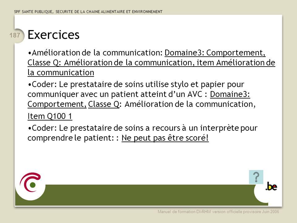 Exercices Amélioration de la communication: Domaine3: Comportement, Classe Q: Amélioration de la communication, item Amélioration de la communication.