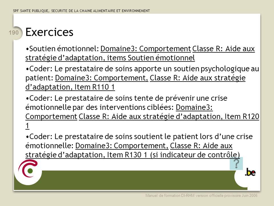 Exercices Soutien émotionnel: Domaine3: Comportement Classe R: Aide aux stratégie d'adaptation, items Soutien émotionnel.