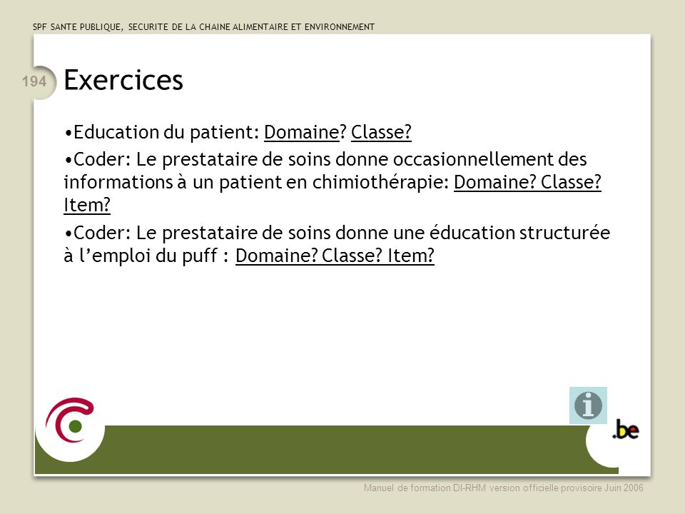 Exercices Education du patient: Domaine Classe