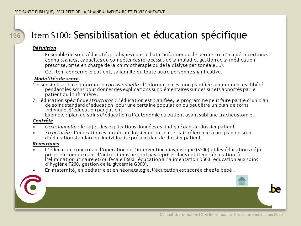 Item S100: Sensibilisation et éducation spécifique