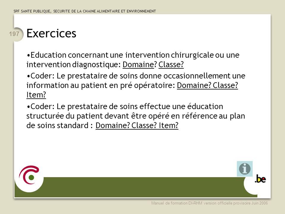 Exercices Education concernant une intervention chirurgicale ou une intervention diagnostique: Domaine Classe