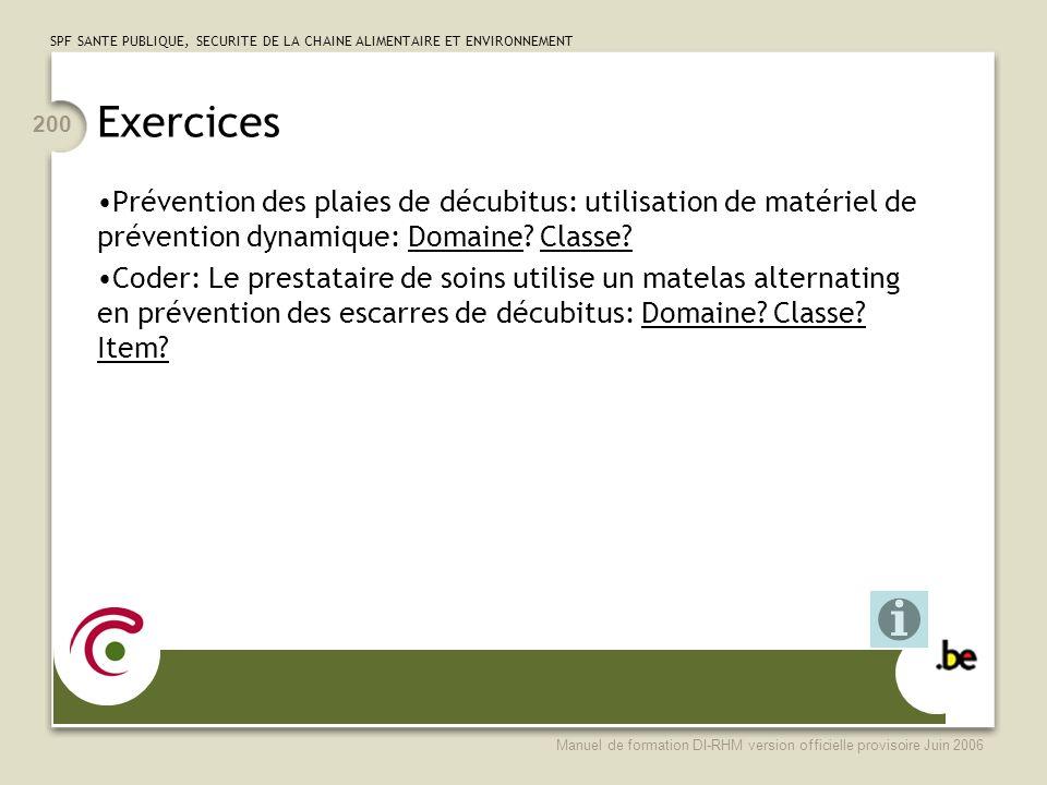 Exercices Prévention des plaies de décubitus: utilisation de matériel de prévention dynamique: Domaine Classe