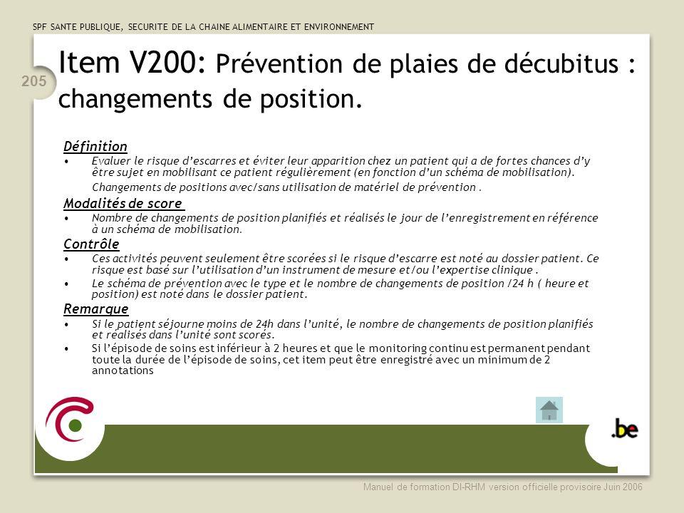 Item V200: Prévention de plaies de décubitus : changements de position.