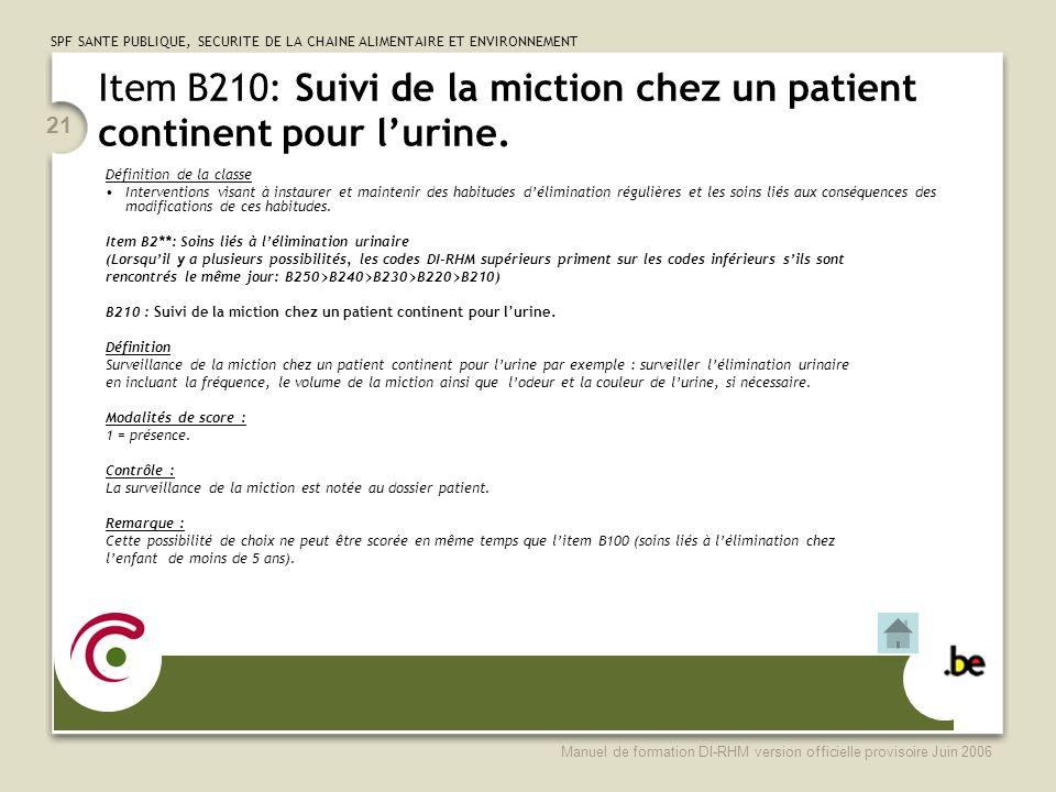 Item B210: Suivi de la miction chez un patient continent pour l'urine.