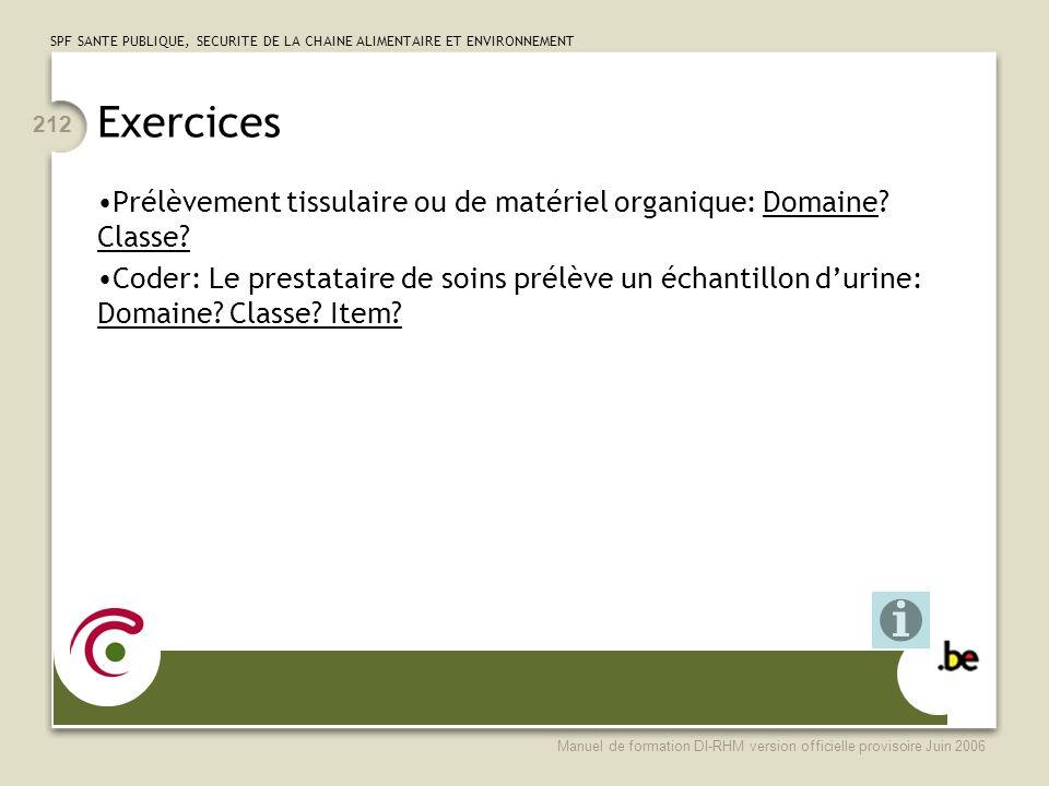 Exercices Prélèvement tissulaire ou de matériel organique: Domaine Classe