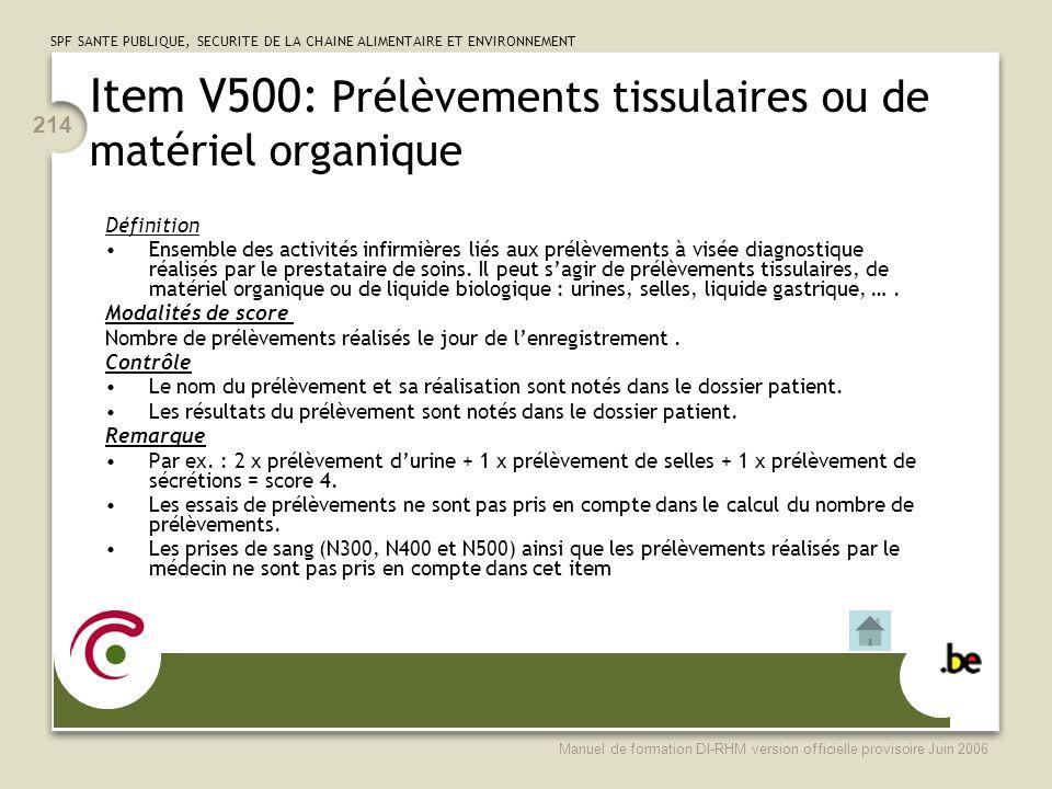 Item V500: Prélèvements tissulaires ou de matériel organique