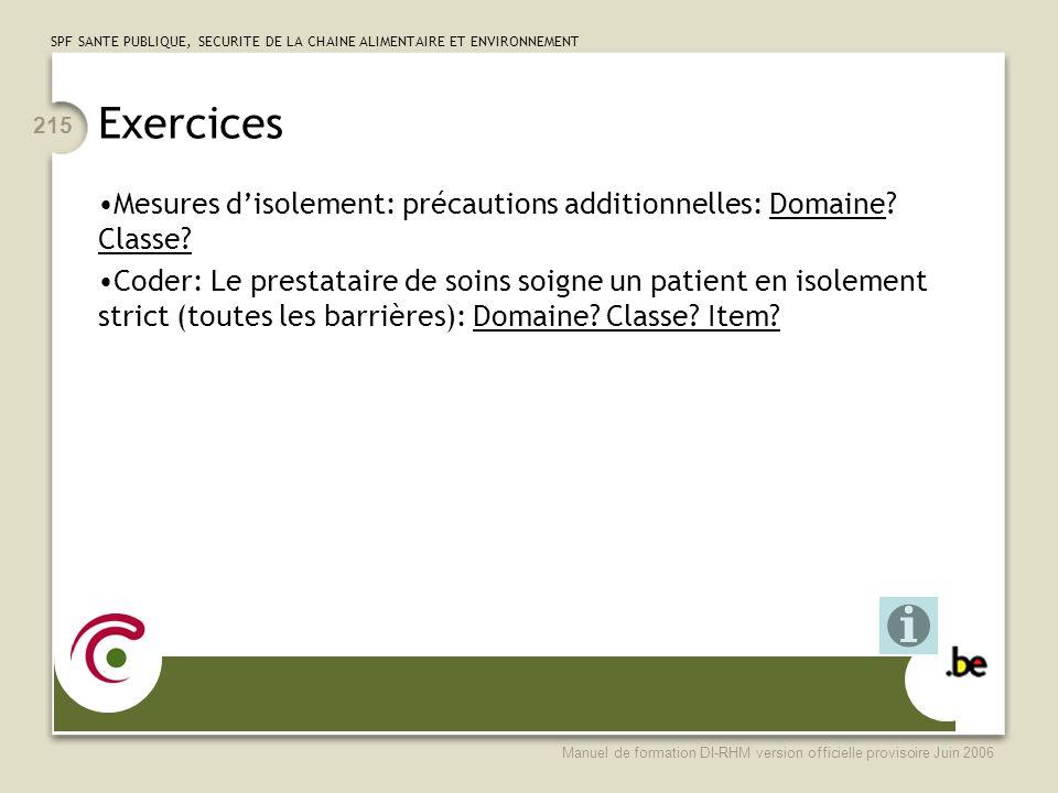 Exercices Mesures d'isolement: précautions additionnelles: Domaine Classe
