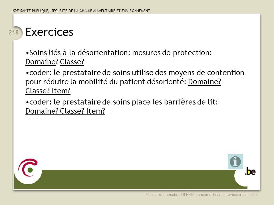 Exercices Soins liés à la désorientation: mesures de protection: Domaine Classe