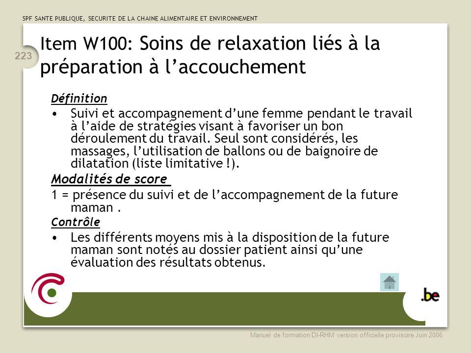 Item W100: Soins de relaxation liés à la préparation à l'accouchement