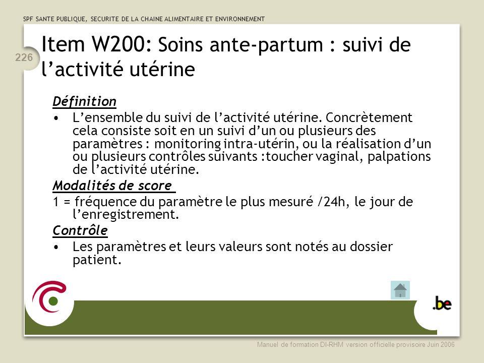 Item W200: Soins ante-partum : suivi de l'activité utérine
