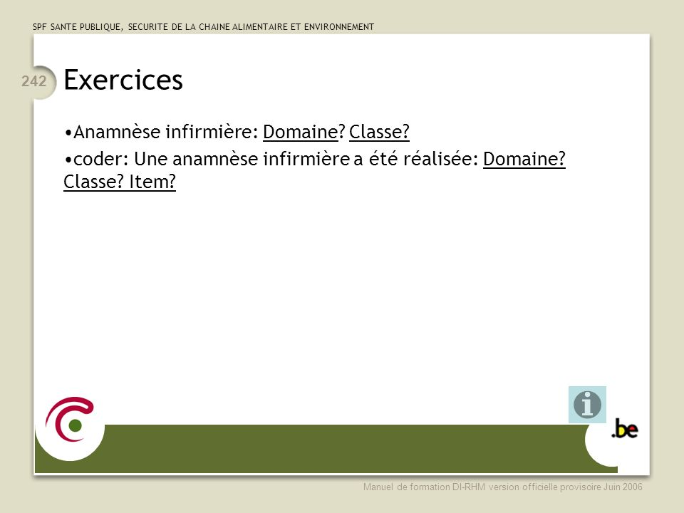 Exercices Anamnèse infirmière: Domaine Classe