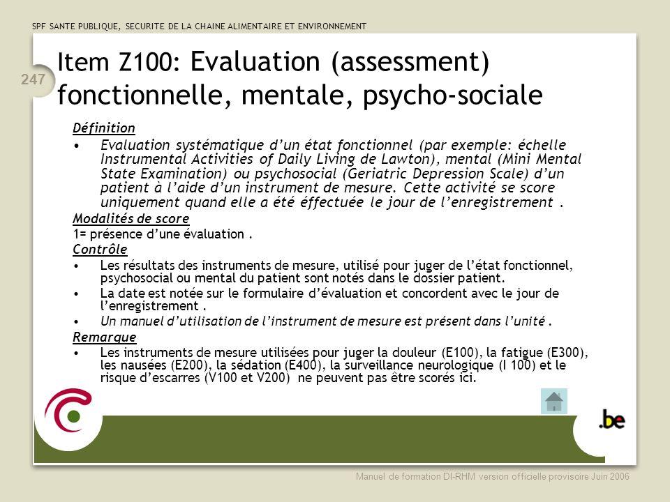 Item Z100: Evaluation (assessment) fonctionnelle, mentale, psycho-sociale