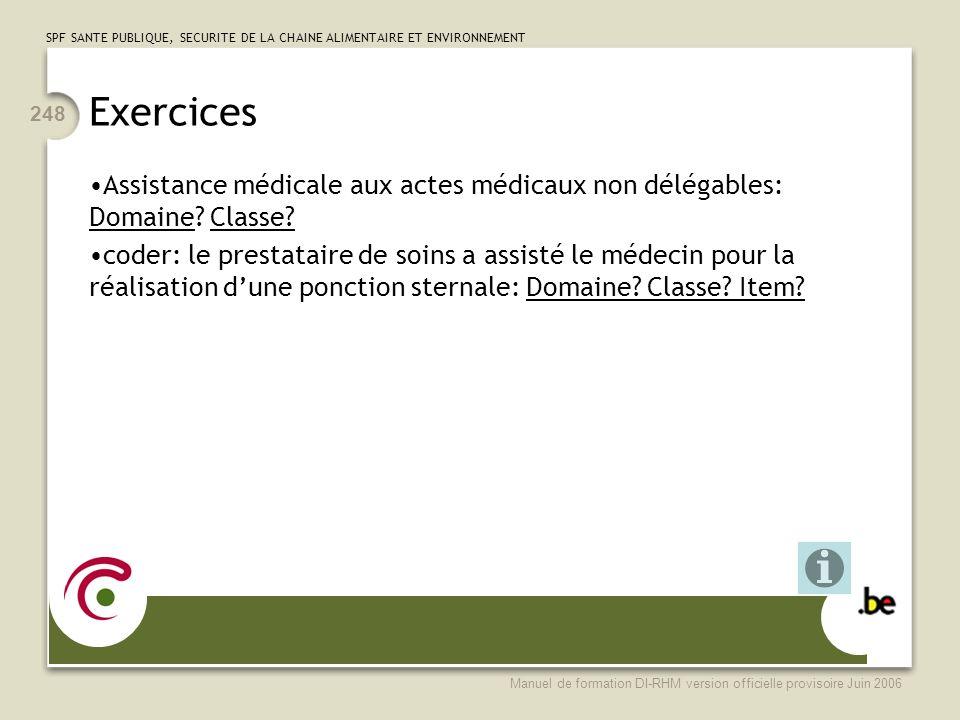 Exercices Assistance médicale aux actes médicaux non délégables: Domaine Classe