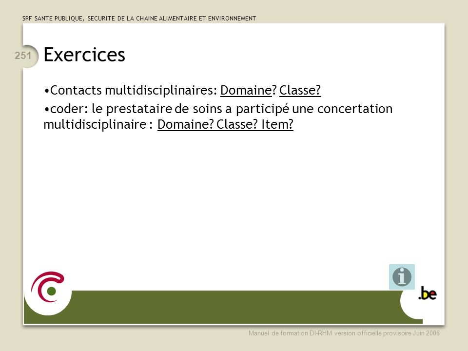 Exercices Contacts multidisciplinaires: Domaine Classe