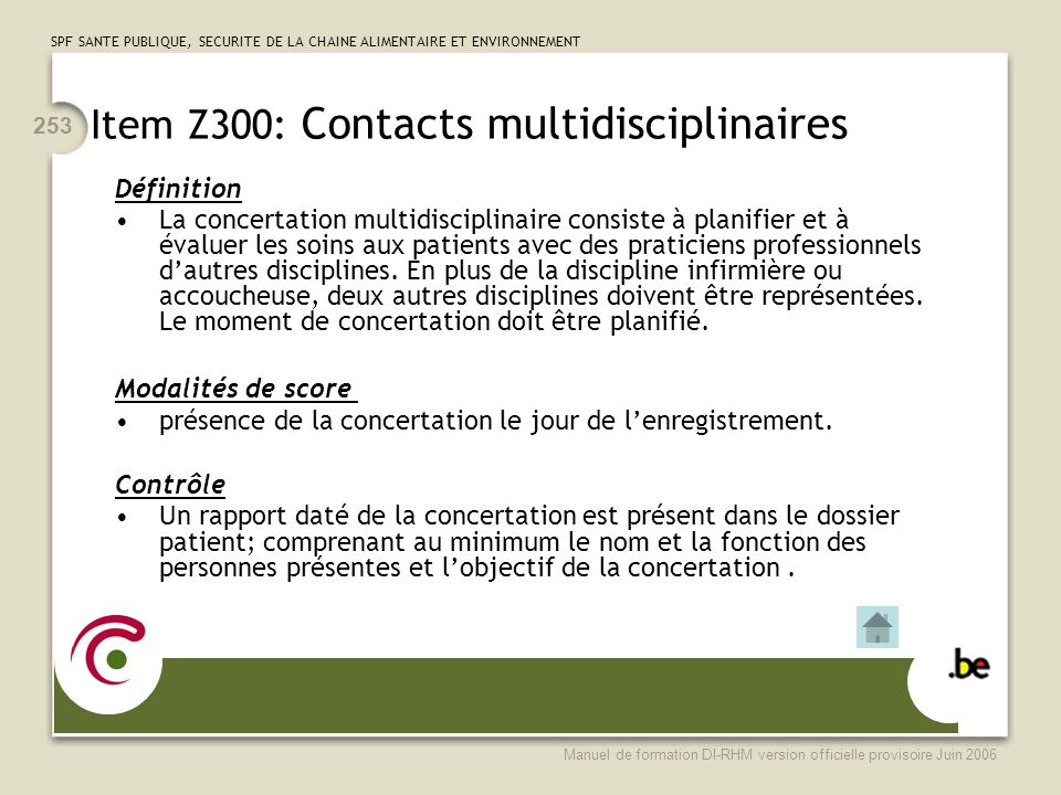 Item Z300: Contacts multidisciplinaires