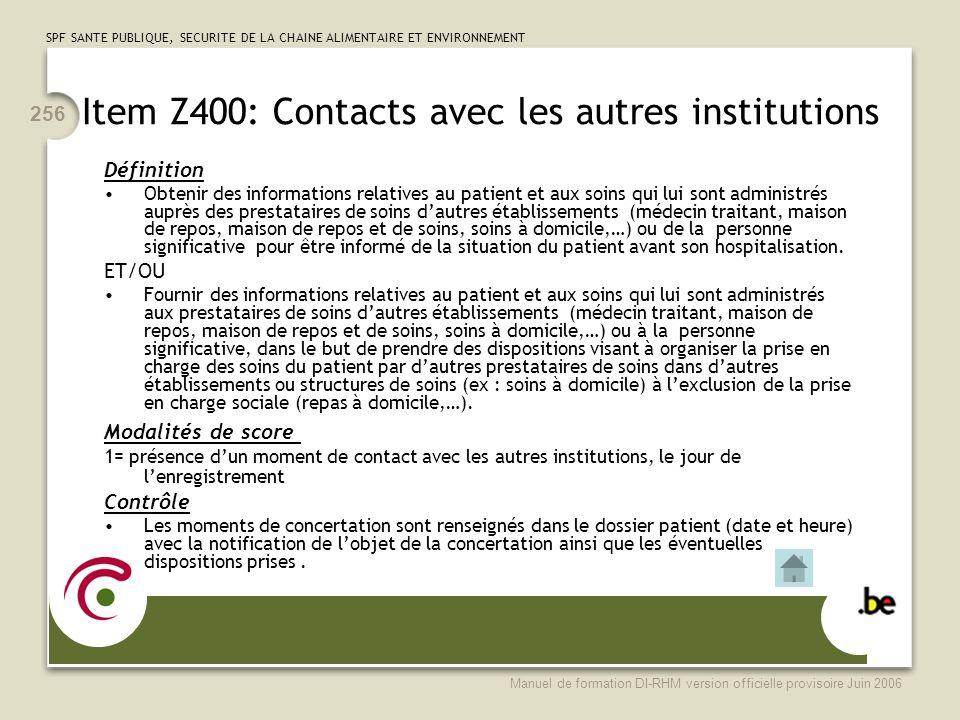Item Z400: Contacts avec les autres institutions
