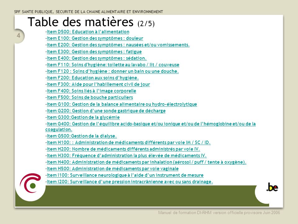 Table des matières (2/5) Item D500: Education à l'alimentation