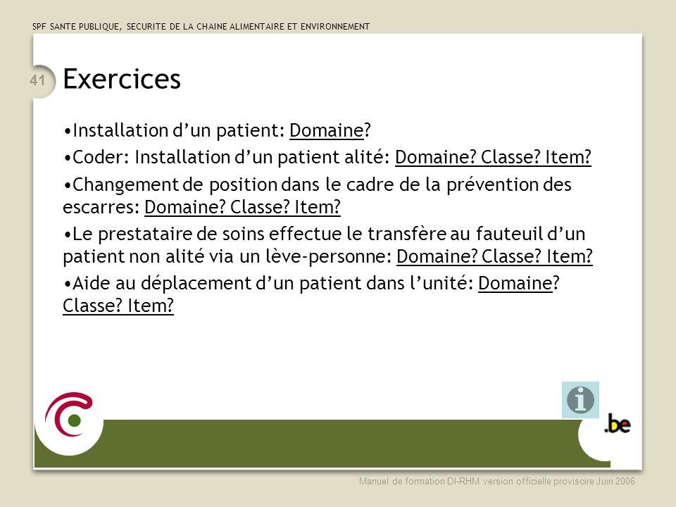 Exercices Installation d'un patient: Domaine