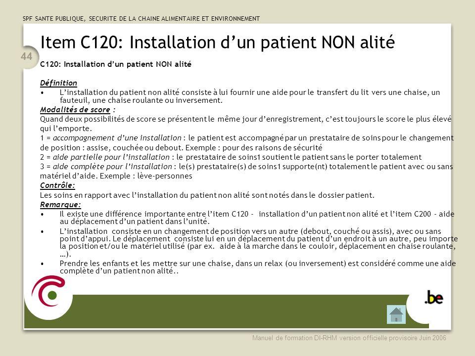 Item C120: Installation d'un patient NON alité