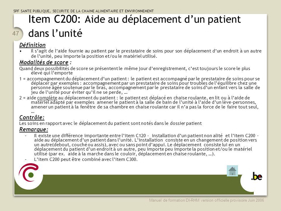 Item C200: Aide au déplacement d'un patient dans l'unité