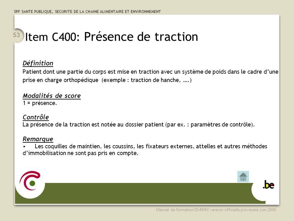 Item C400: Présence de traction