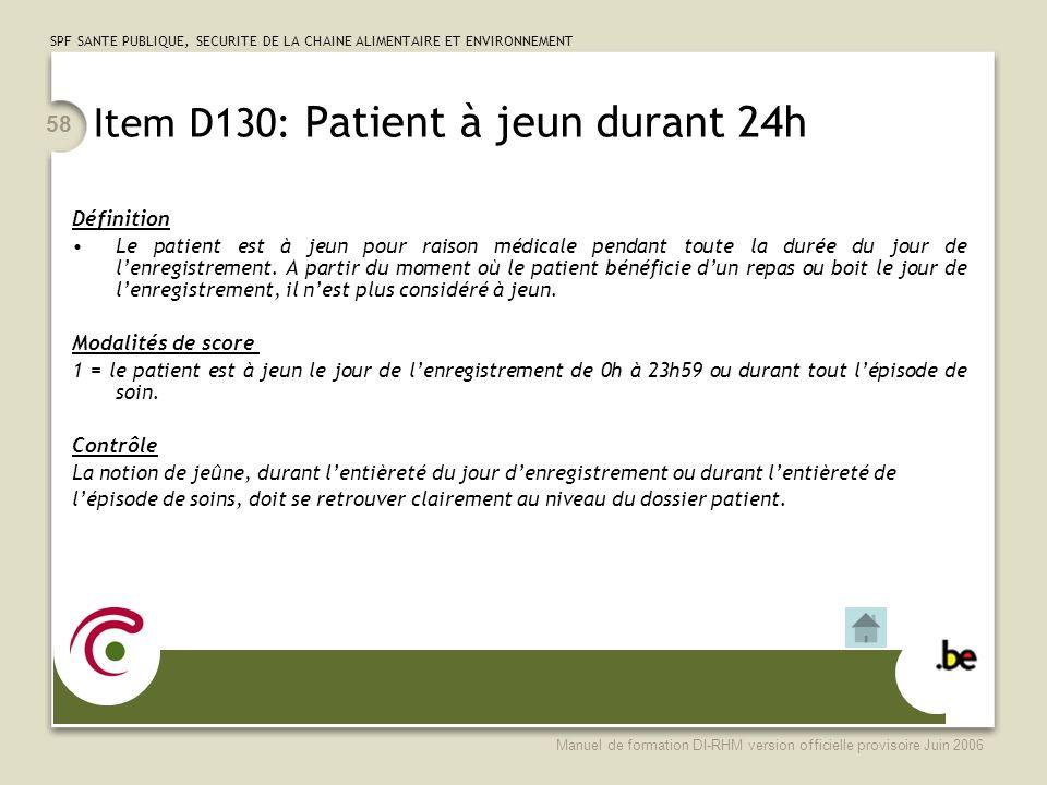 Item D130: Patient à jeun durant 24h