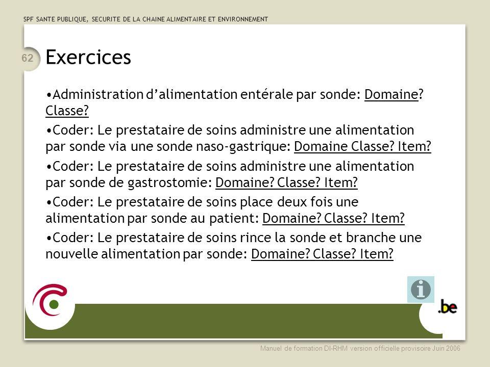 Exercices Administration d'alimentation entérale par sonde: Domaine Classe