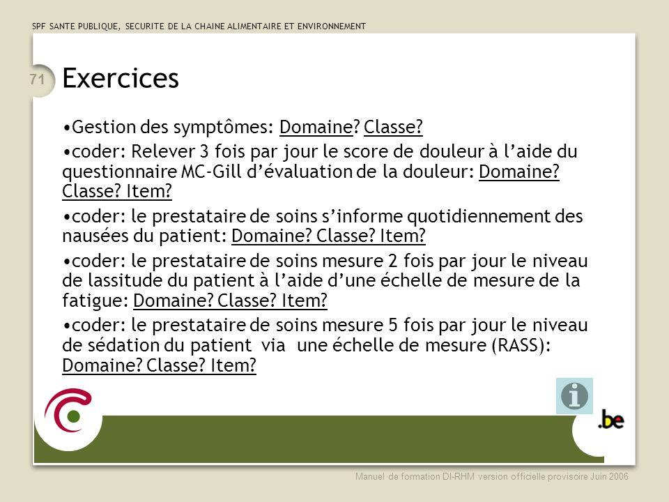 Exercices Gestion des symptômes: Domaine Classe