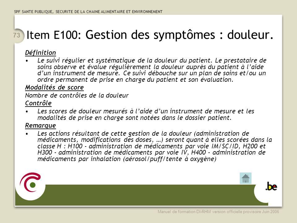 Item E100: Gestion des symptômes : douleur.
