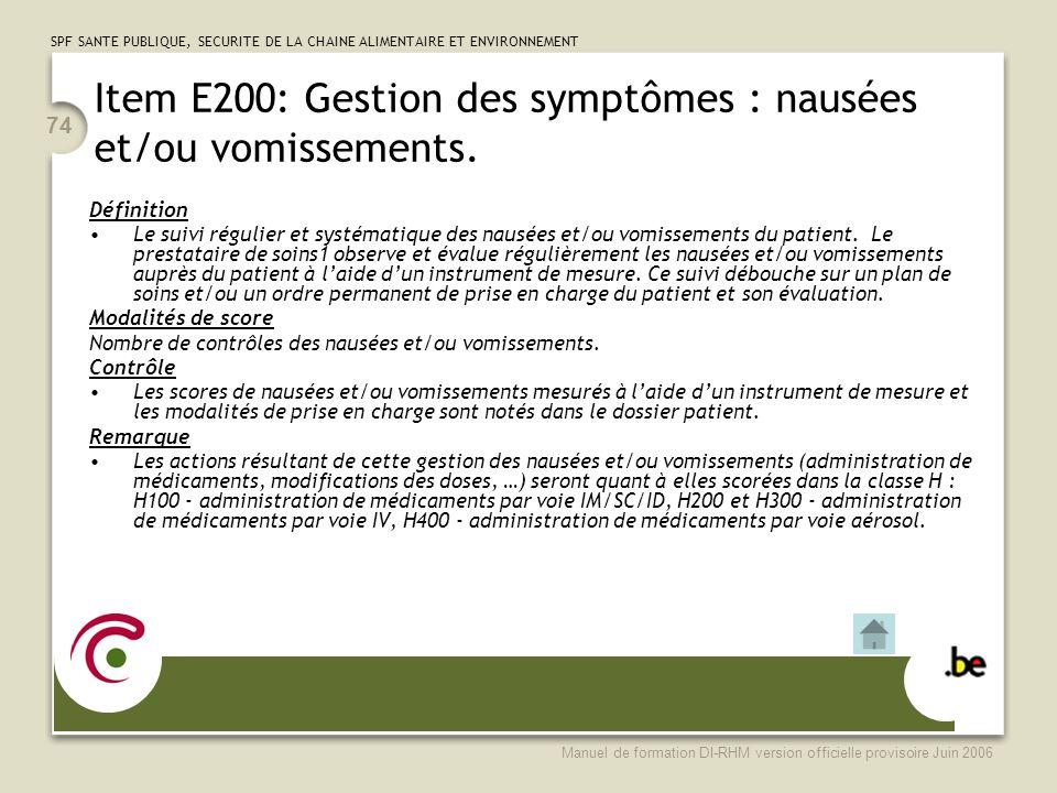 Item E200: Gestion des symptômes : nausées et/ou vomissements.