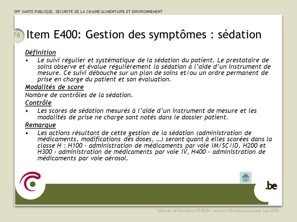 Item E400: Gestion des symptômes : sédation