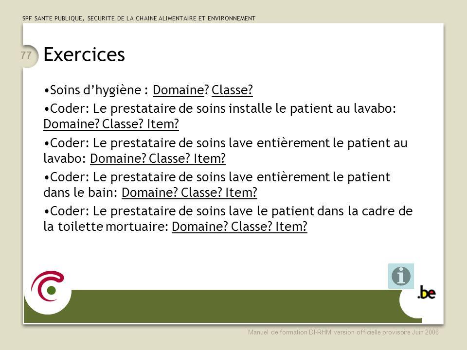 Exercices Soins d'hygiène : Domaine Classe