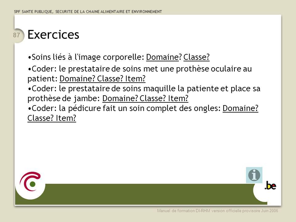 Exercices Soins liés à l image corporelle: Domaine Classe
