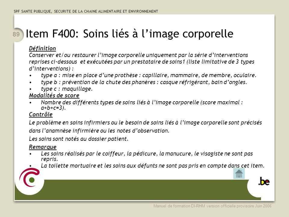 Item F400: Soins liés à l'image corporelle