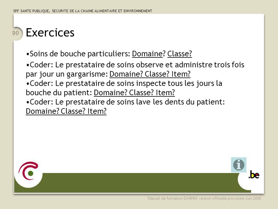 Exercices Soins de bouche particuliers: Domaine Classe