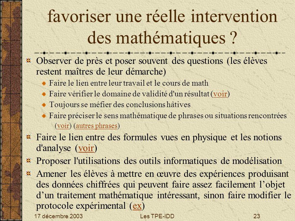 favoriser une réelle intervention des mathématiques