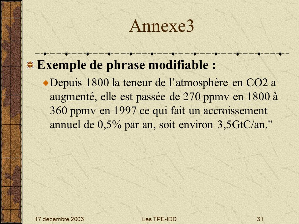 Annexe3 Exemple de phrase modifiable :