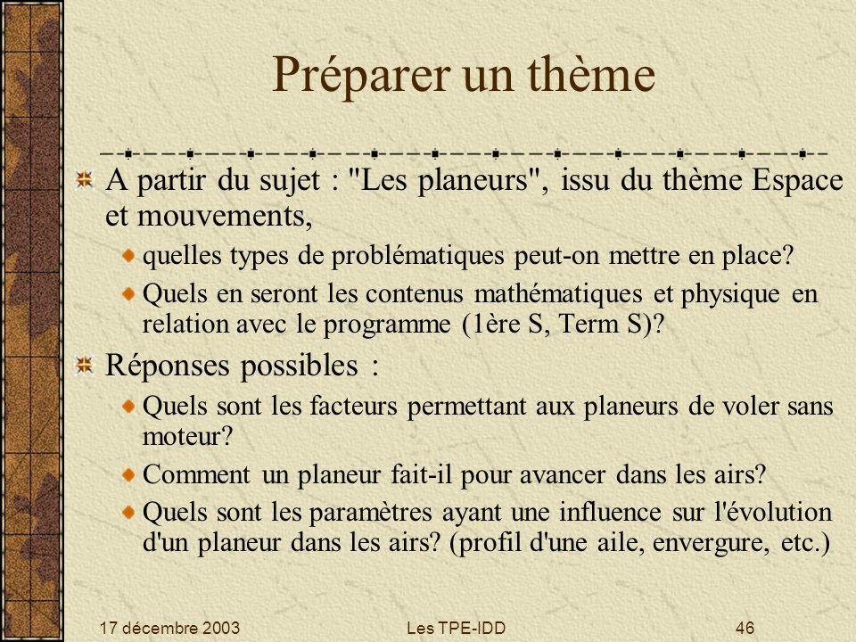 Préparer un thème A partir du sujet : Les planeurs , issu du thème Espace et mouvements, quelles types de problématiques peut-on mettre en place