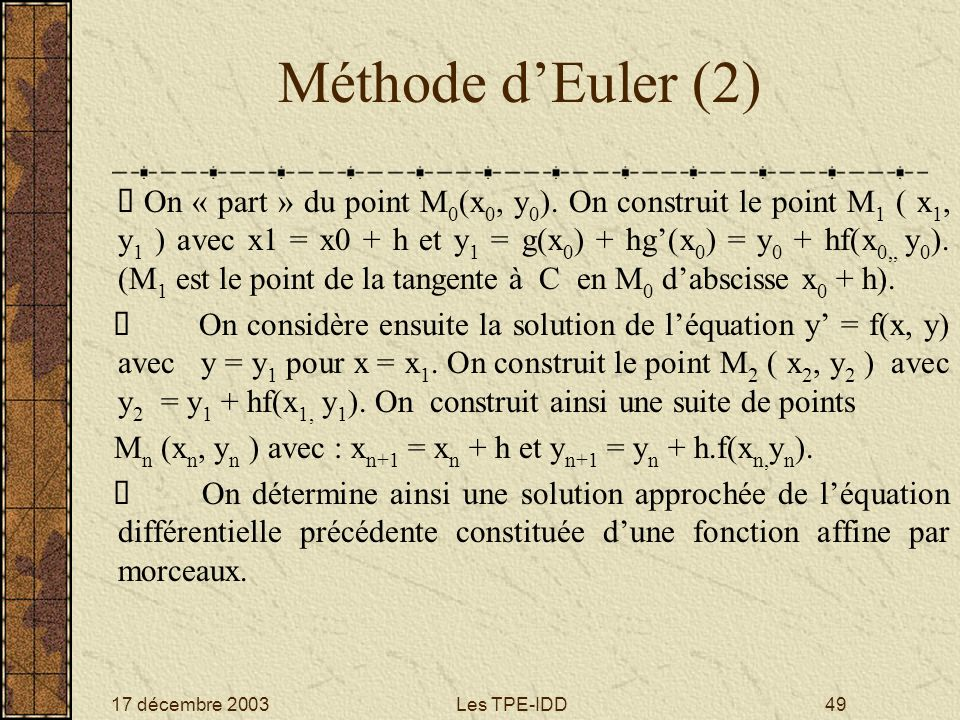 Méthode d'Euler (2)