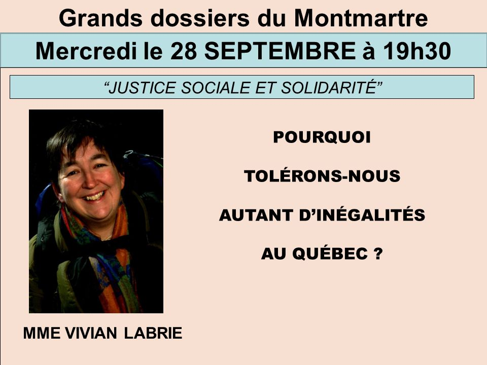 Grands dossiers du Montmartre Mercredi le 28 SEPTEMBRE à 19h30