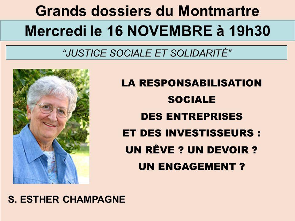 Grands dossiers du Montmartre Mercredi le 16 NOVEMBRE à 19h30