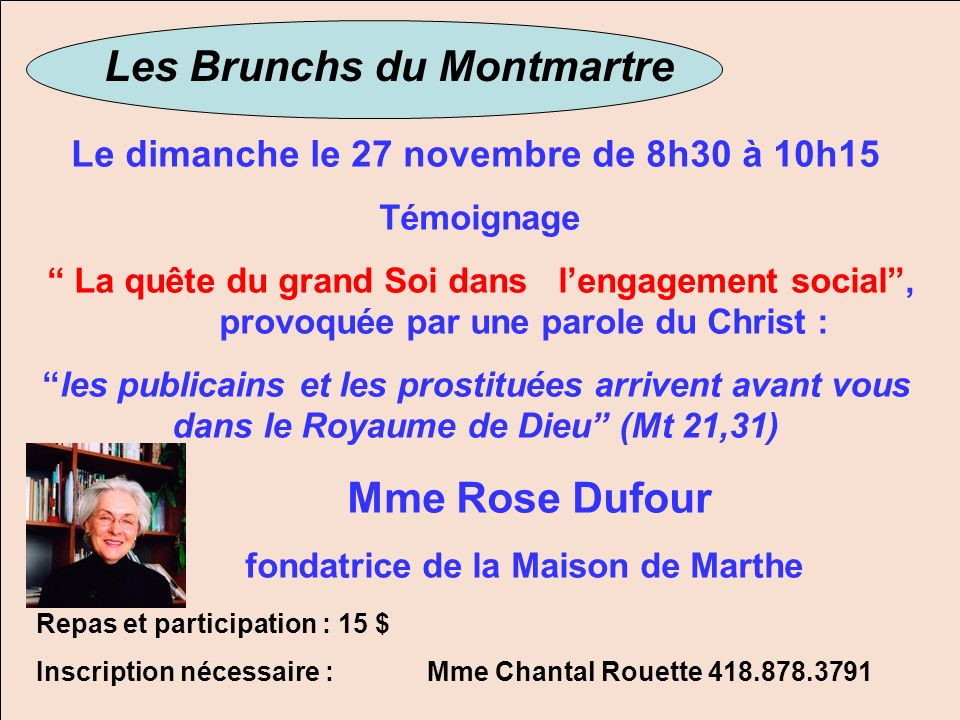 Les Brunchs du Montmartre Mme Rose Dufour