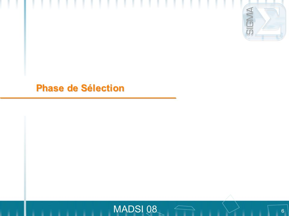 Phase de Sélection