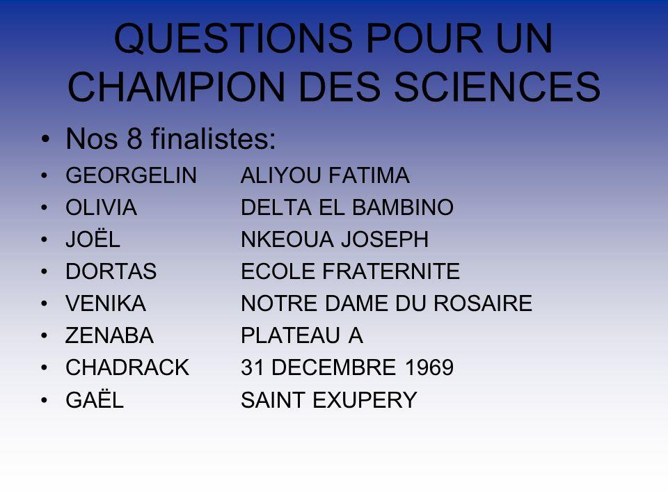 QUESTIONS POUR UN CHAMPION DES SCIENCES