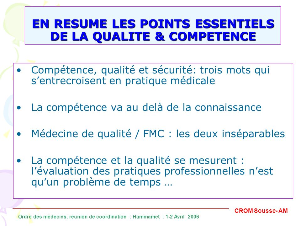 EN RESUME LES POINTS ESSENTIELS DE LA QUALITE & COMPETENCE