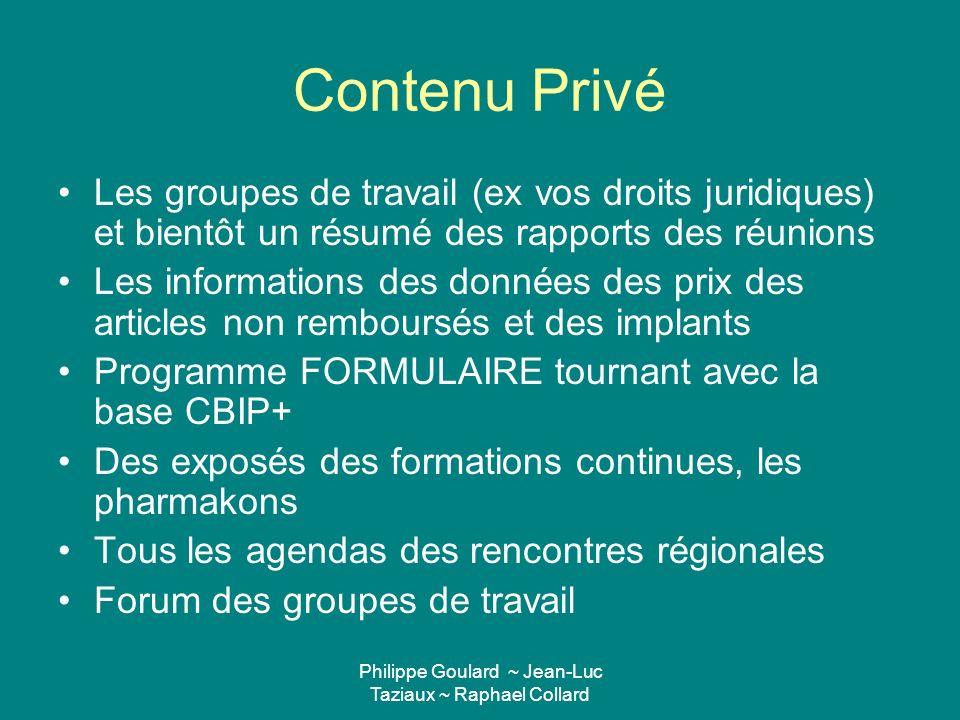 Philippe Goulard ~ Jean-Luc Taziaux ~ Raphael Collard