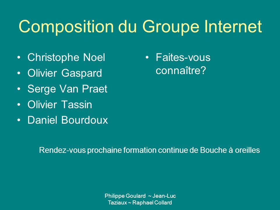 Composition du Groupe Internet