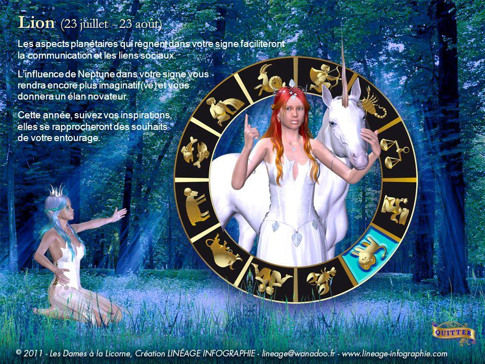 Lion (23 juillet - 23 août) Les aspects planétaires qui règnent dans votre signe faciliteront la communication et les liens sociaux.