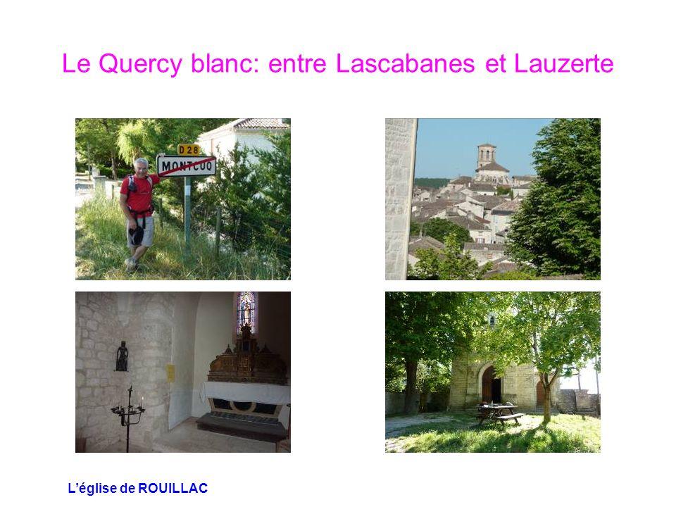 Le Quercy blanc: entre Lascabanes et Lauzerte